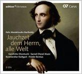 Felix Mendelssohn Bartholdy: Jauchzet dem Herrn, alle Welt